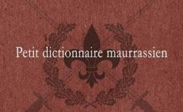 Petit dic­tion­naire maurrassien