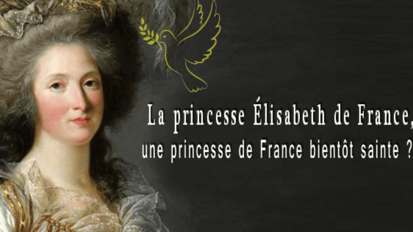Les Évêques de France introduisent le procès en béatification de la princesse Élisabeth de France
