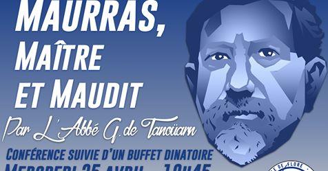 Le cercle de Flore de Lyon vous invite à une conférence sur Maurras par l'abbé de Tanouarn