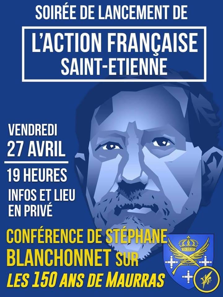 L'AF Saint-Etienne vous invite à sa soirée de lancement et une conférence sur Maurras le 270418