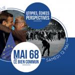 Colloque du 12 mai 2018 : Mai 68 et le Bien Commun : utopies, échecs et perspectives Mesnard