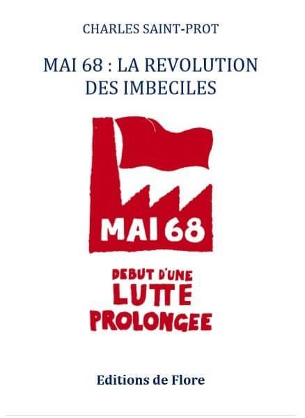 Mai 68 par Charles Saint-Prot