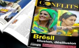 """Conflits n° 19 arrive en kiosque: """"Brésil, Illusion, désillusion"""""""
