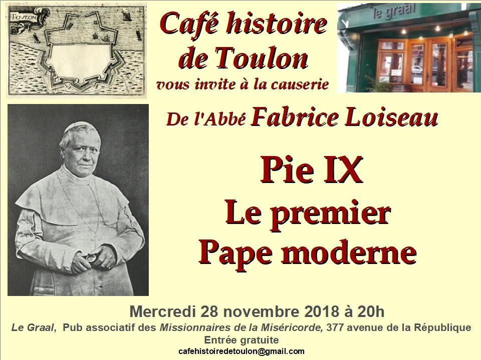 Le Café Histoire de Toulon vous invite à sa conférence sur Pie IX