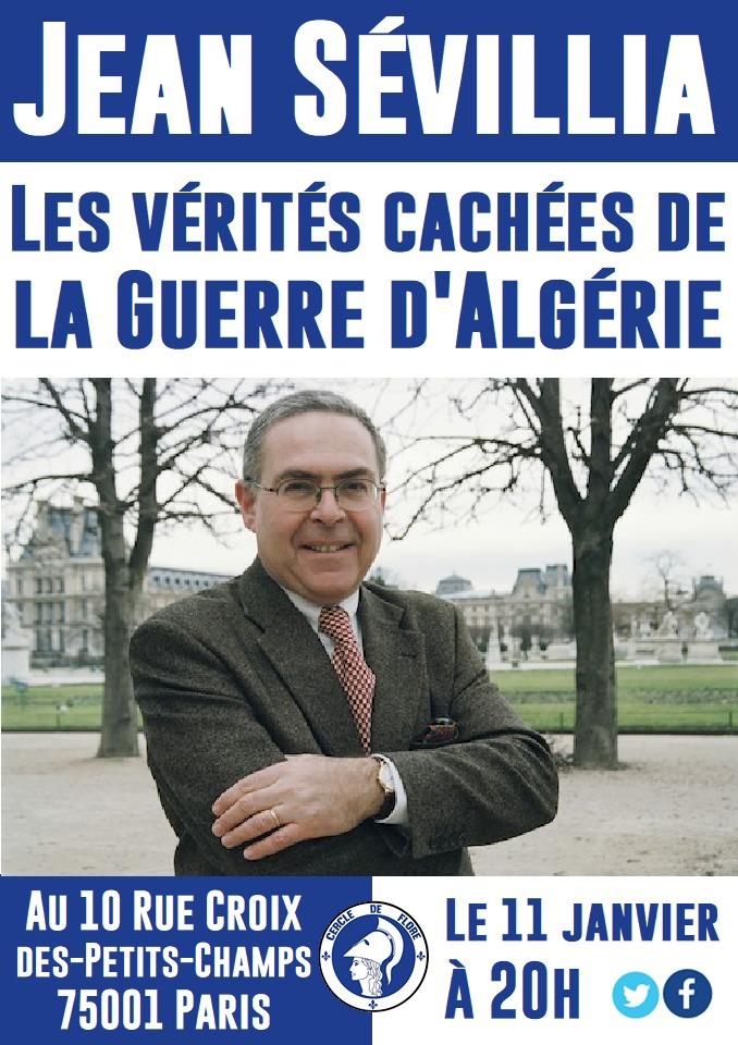 Le Cercle de Flore IDF invite Jean Sévilia pour nous parler de la guere d'Algériev le 110119