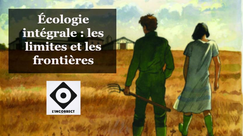 Écologie intégrale et identité: réponse à Gaultier Bès