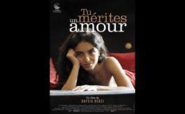 Arts &Ciné: Tu mérites un amour