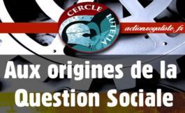 Le Cercle Lutétia: Les origines de la question sociale