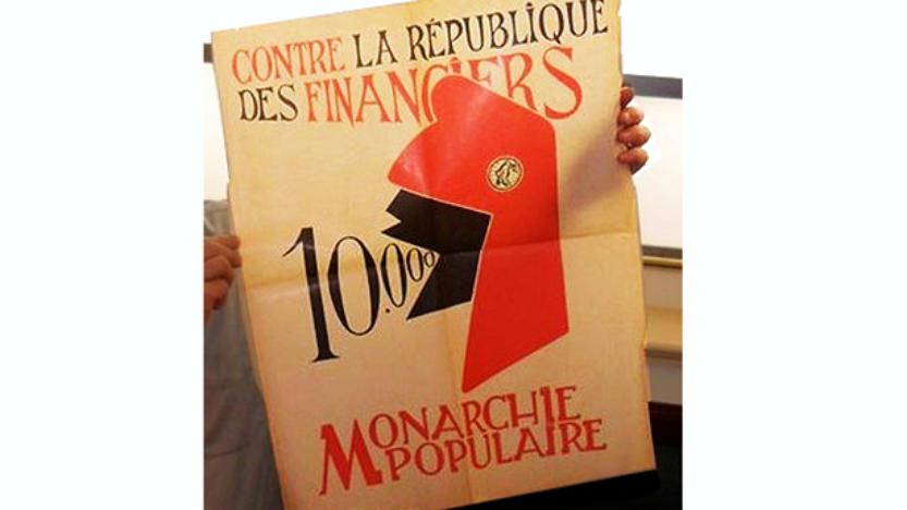A l'heure du populisme et de vraies ou fausses luttes sociales, l'on redécouvre l'affiche historique des royalistes provençaux …