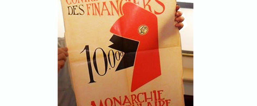 A l'heure du populisme et de vraies ou fausses luttes sociales, l'on redécouvre l'affiche historique des royalistes provençaux…