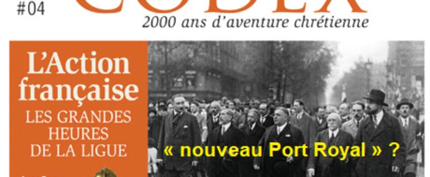 Série: Le legs d'Action française; rubrique 5: La crise de 1926, un «nouveau PortRoyal»?