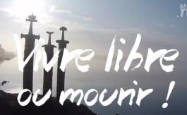 Vidéo: vivre libre ou mourir