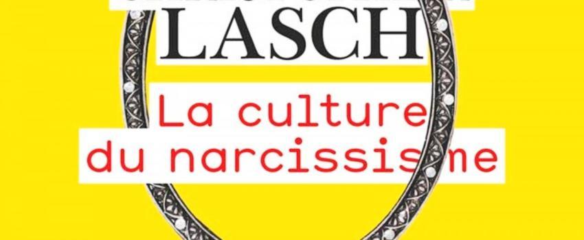 Culture du narcissisme: nous ysommes!