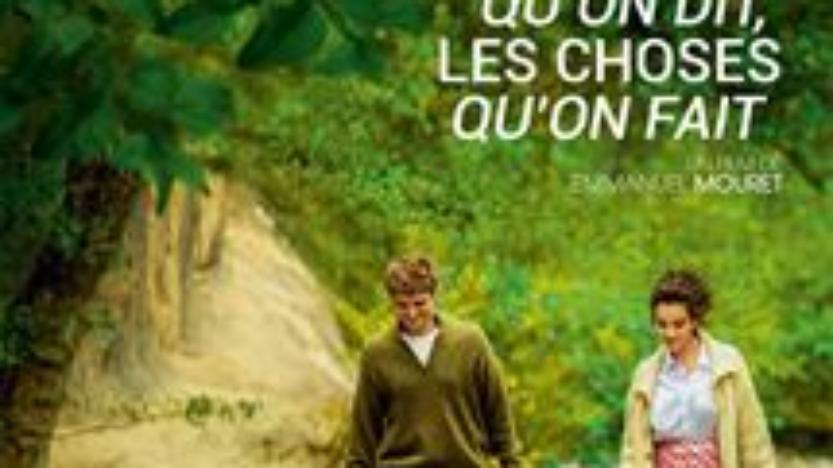 Cinéma: Les choses qu'on dit, les choses qu'onfait