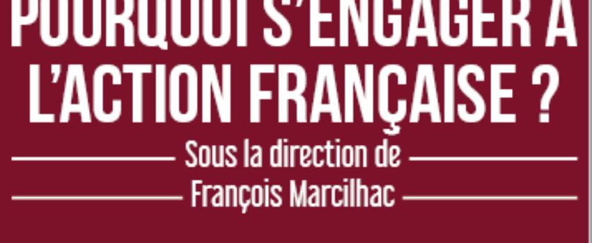Pourquoi s'engager àl'Action française?