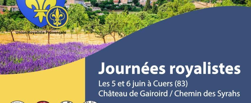 L'Union Royaliste Provençale vous convie aux journées royalistes les 5 &6 juin2021