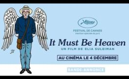 A l'affiche : It Must Be Heaven
