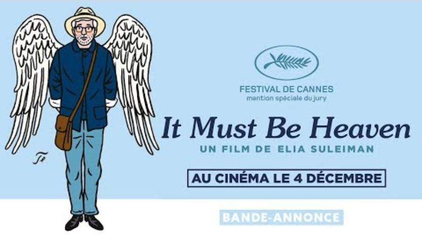 A l'affiche : It Must Be Hea­ven