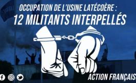 Les militants de l'Action française délogés de l'usine Latécoère et interpellés