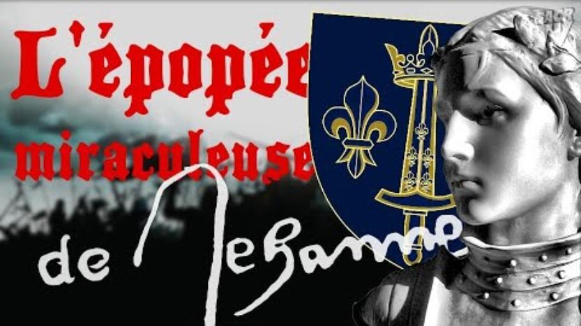 Vidéo: L'épopée miraculeuse de Jeanne d'Arc