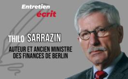 Thilo Sarrazin: «Éric Zemmour et moi nous ressemblons sur unpoint…»